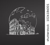 coliseum and earth. sketch on... | Shutterstock .eps vector #1026186001