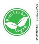 proud vegan vector green sign | Shutterstock .eps vector #1026393931