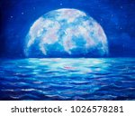 oil painting large glowing moon ... | Shutterstock . vector #1026578281