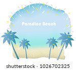 summer beach with text space ... | Shutterstock .eps vector #1026702325