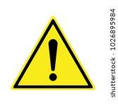 exclamation sign  hazard... | Shutterstock .eps vector #1026895984