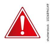 exclamation sign  hazard... | Shutterstock .eps vector #1026896149
