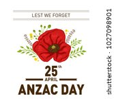vector stock of anzac day | Shutterstock .eps vector #1027098901