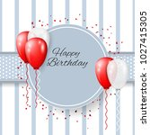 vector happy birthday greeting... | Shutterstock .eps vector #1027415305