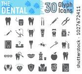 dental glyph icon set ... | Shutterstock .eps vector #1027672411