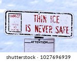 Small photo of Walking or Skating on Thin Ice is Never Safe. Illustrates the old adage. Space is left for the user to add text. Particularly useful for critics of financial leverage or other risky behaviors.