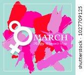 women s day card. 8 march ... | Shutterstock .eps vector #1027709125