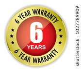 red 6 years warranty badge with ... | Shutterstock . vector #1027789909