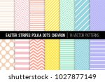 Pastel Rainbow Polka Dot, Chevron and Stripes Vector Patterns. Easter Backgrounds in Pink, Blue, Yellow, Turquoise, Coral and Lavender Purple. Minimal Design. Repeating Pattern Tile Swatches Included. | Shutterstock vector #1027877149