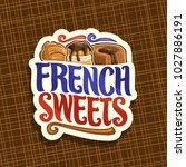 vector logo for french sweets ... | Shutterstock .eps vector #1027886191