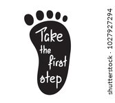 take the first step ... | Shutterstock .eps vector #1027927294