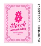 8 march womens day best wishes... | Shutterstock .eps vector #1028130925