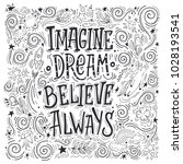 imagine believe dream always.... | Shutterstock .eps vector #1028193541