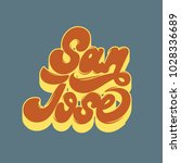 san jose. vector handwritten... | Shutterstock .eps vector #1028336689