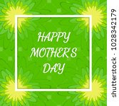 mother's day greeting card with ... | Shutterstock .eps vector #1028342179