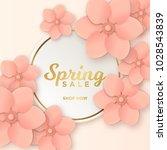 spring sale design template... | Shutterstock .eps vector #1028543839