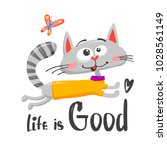 life is good. poster with hand... | Shutterstock .eps vector #1028561149