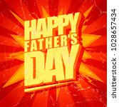 happy fathers day typographical ... | Shutterstock . vector #1028657434
