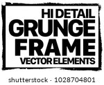 grunge frame   abstract texture.... | Shutterstock .eps vector #1028704801