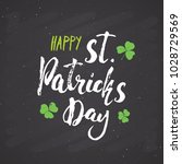 happy st patrick's day vintage... | Shutterstock .eps vector #1028729569