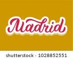 madrid   colored hand lettering....   Shutterstock .eps vector #1028852551