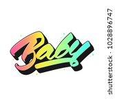 baby hand drawn lettering print ... | Shutterstock .eps vector #1028896747