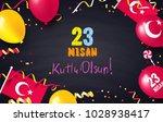 23 nisan cocuk bayrami  23... | Shutterstock .eps vector #1028938417
