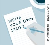 'write your own story'... | Shutterstock . vector #1028967247