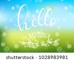 its spring time. hand lettering ... | Shutterstock .eps vector #1028983981