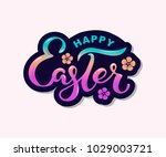 happy easter text isolated on... | Shutterstock .eps vector #1029003721