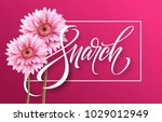 happy womens day on march 8.... | Shutterstock .eps vector #1029012949