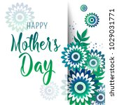 happy mother's day lettering... | Shutterstock .eps vector #1029031771