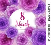 8 march happy womens day wishes ...   Shutterstock .eps vector #1029033985