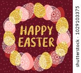 easter wreath with easter eggs...   Shutterstock .eps vector #1029103375