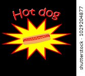 hot dog inside yellow and red...   Shutterstock .eps vector #1029204877