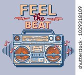 feel the beat    funky... | Shutterstock .eps vector #1029318109