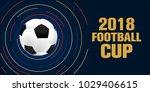 football 2018 world... | Shutterstock .eps vector #1029406615