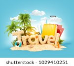 the word travel made of sand on ... | Shutterstock . vector #1029410251