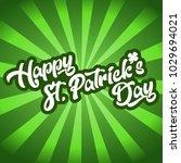 happy st patrick's day... | Shutterstock .eps vector #1029694021