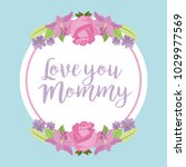 love you mommy round label...   Shutterstock .eps vector #1029977569