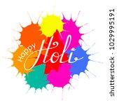 hand written quote happy holi...   Shutterstock .eps vector #1029995191