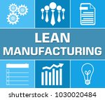 lean manufacturing concept... | Shutterstock . vector #1030020484