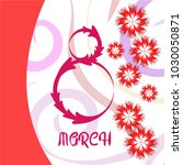 greeting card for march 8.... | Shutterstock .eps vector #1030050871