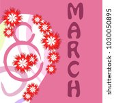 greeting card for march 8.... | Shutterstock .eps vector #1030050895