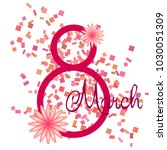 greeting card for march 8.... | Shutterstock .eps vector #1030051309