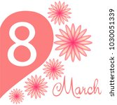 greeting card for march 8.... | Shutterstock .eps vector #1030051339