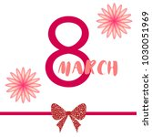 greeting card for march 8.... | Shutterstock .eps vector #1030051969