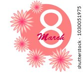 greeting card for march 8.... | Shutterstock .eps vector #1030051975