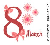 greeting card for march 8.... | Shutterstock .eps vector #1030052125