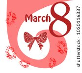 greeting card for march 8.... | Shutterstock .eps vector #1030116337